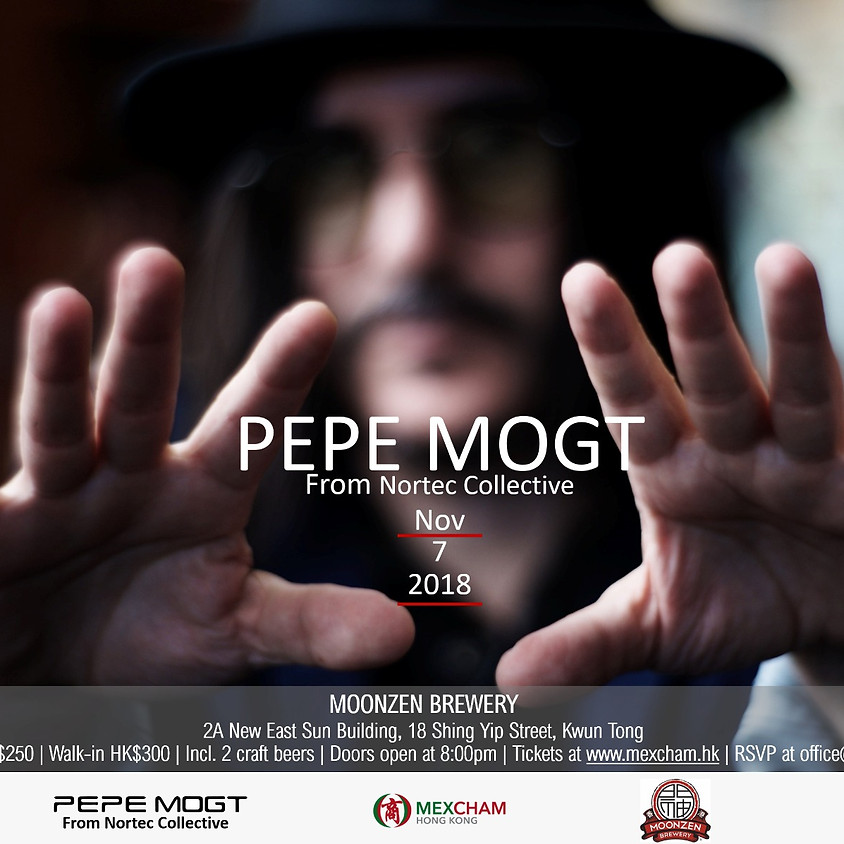 PEPE MOGT from Nortec Collective