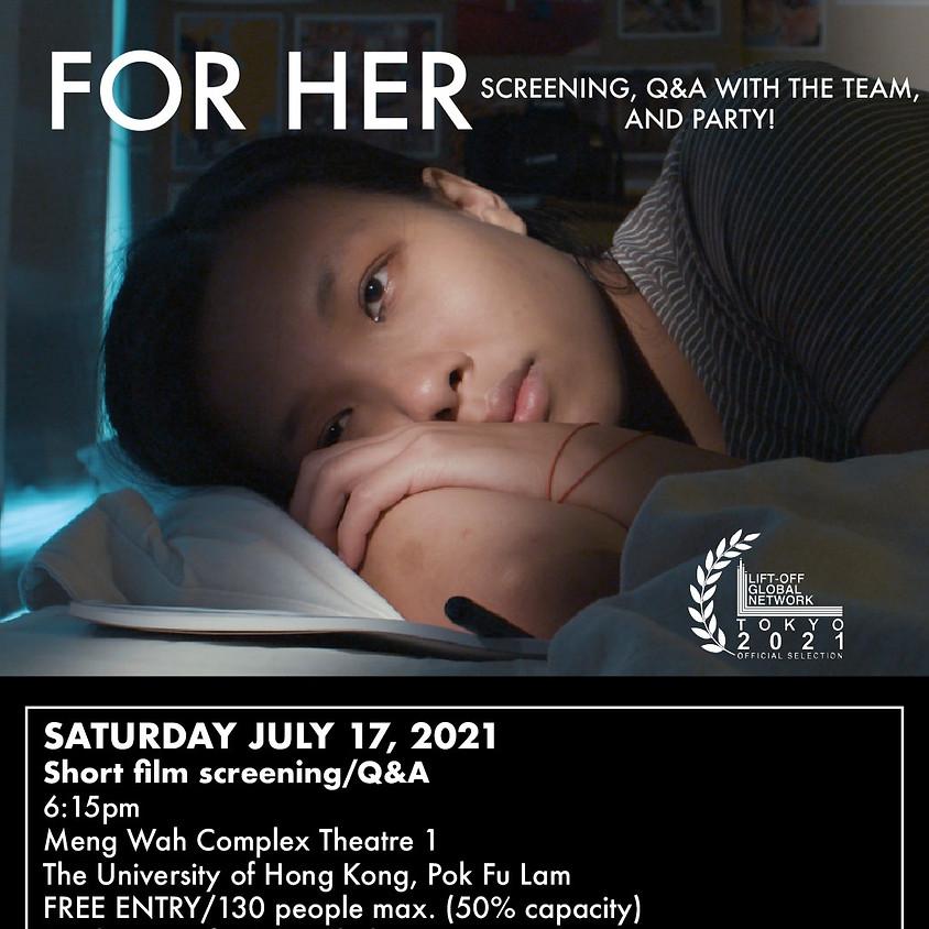 FOR HER - Short Film Screening