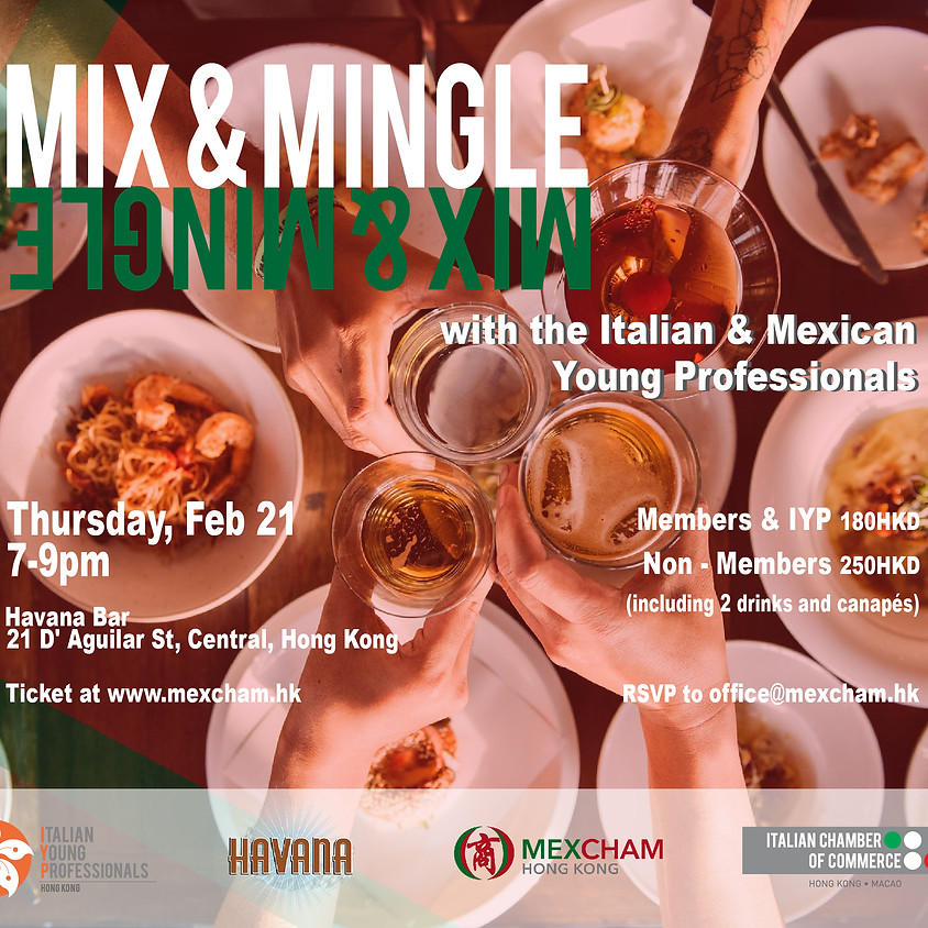 Mix & Mingle with the Italian & Mexican Young Professionals