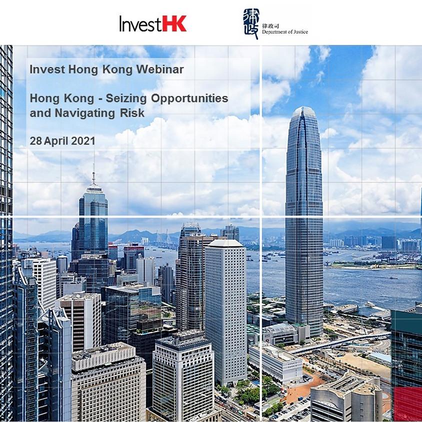 Hong Kong - Seizing Opportunities and Navigating Risk