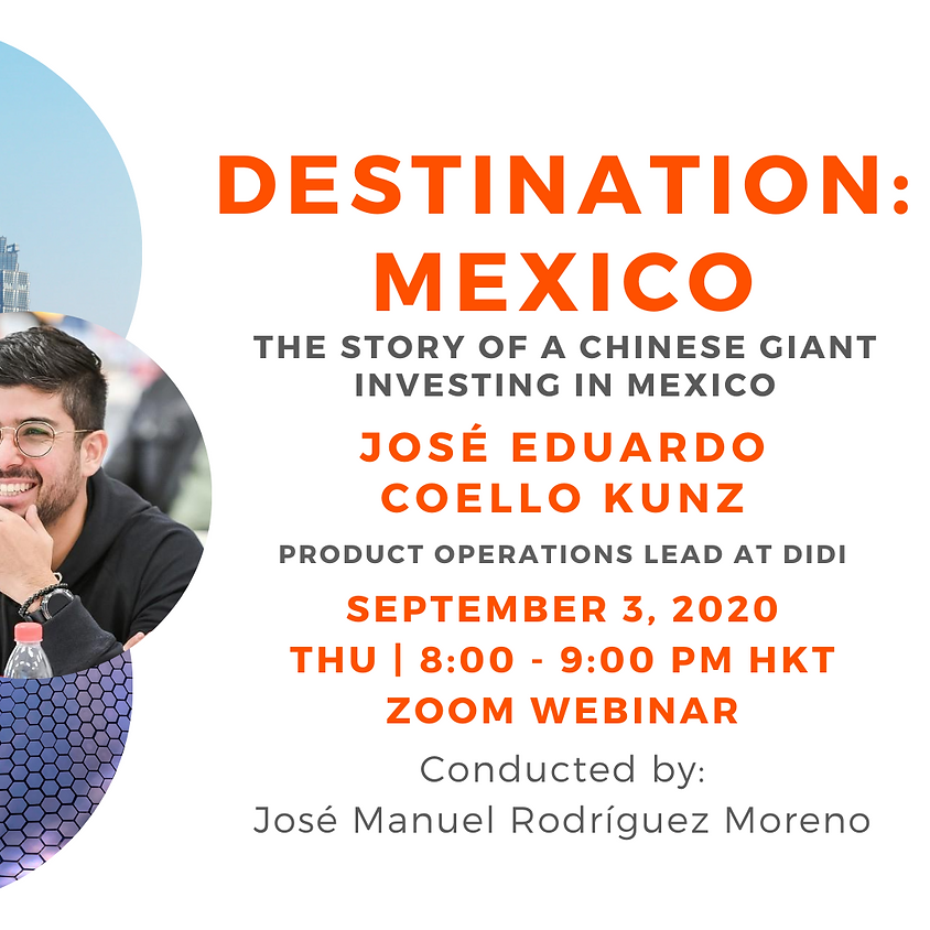 Destination: Mexico - The Story of a Chinese Giant Investing in Mexico