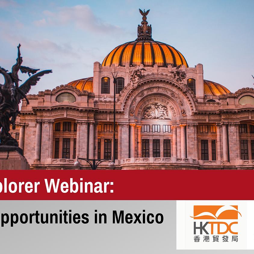 Market Explorer Webinar: Business Opportunities in Mexico