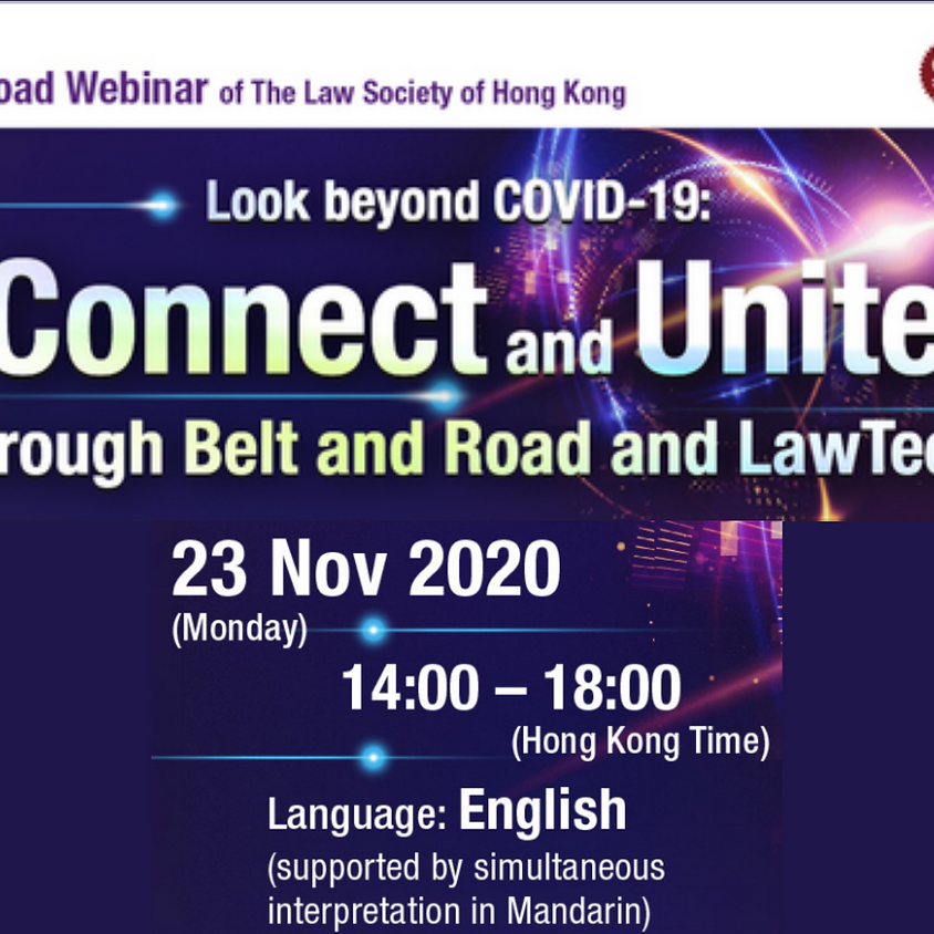 Look Beyond COVID-19: Connect & Unite through Belt and Road and LawTech