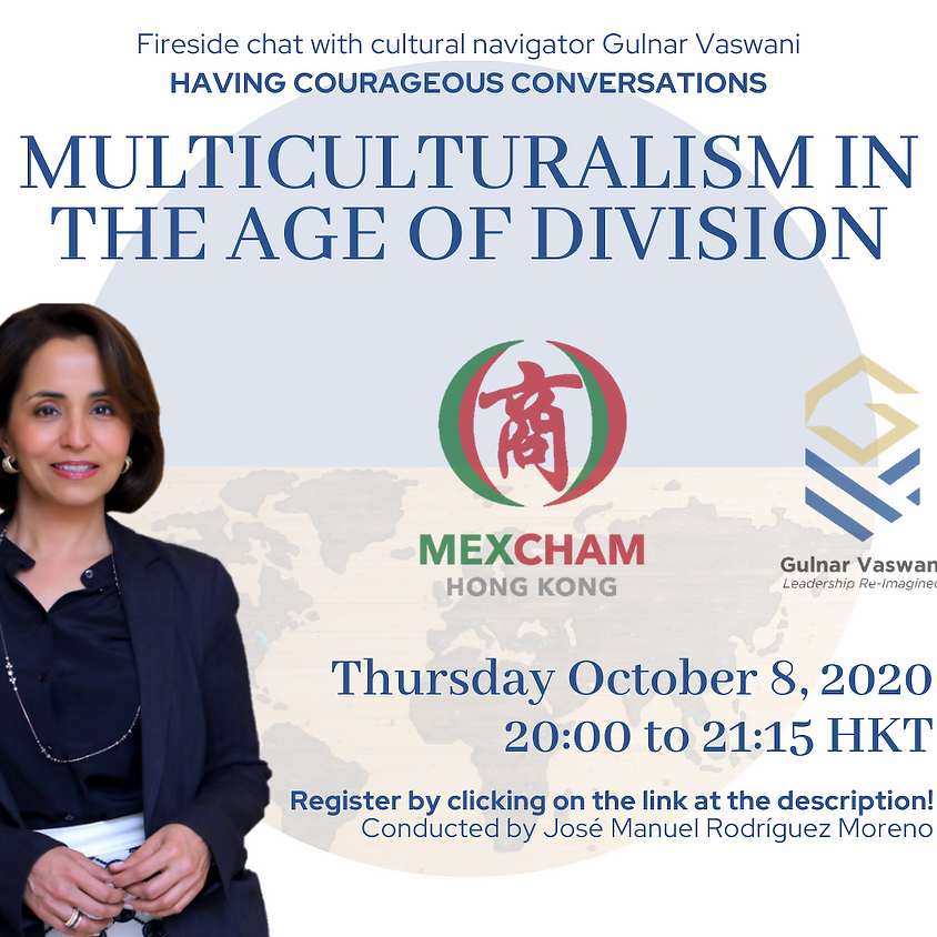 Fireside Chat: Multiculturalism in the Age of Division