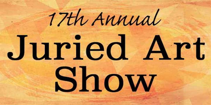 17th Annual Juried Art Show