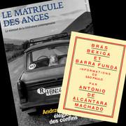 """Le """"Matricule des anges"""" zoome sur Alcântara Machado"""