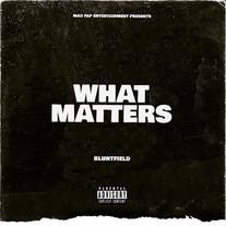 Bluntfield - What Matters