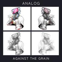 Analog - Against The Grain - EP