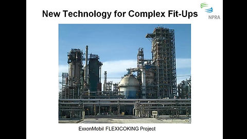 New Technology for Complex Fit-Ups
