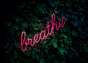 The Time To Breathe Is Now