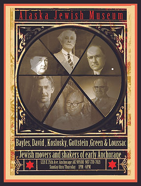 Bayles. David. Koslosky. Gottstein. Green. Loussac. Jewish Movers and Shakers of Early Anchorage