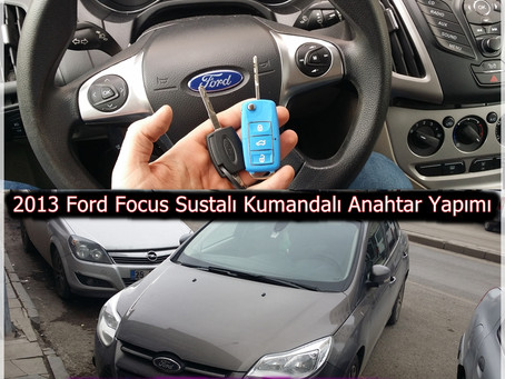 2013 Ford Focus Sustalı Kumandalı Anahtar Yapımı