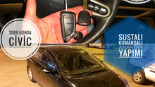 2008 Honda Civic Sustalı Kumandalı Anahtar Yapımı