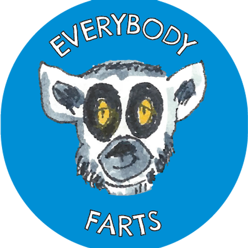 """EVERYBODY FARTS""  T-SHIRT"