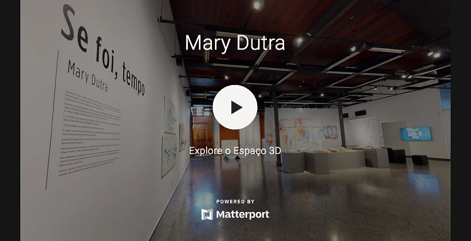 MaryDutra_Exposicao_Sefoitempo_TourVirtu