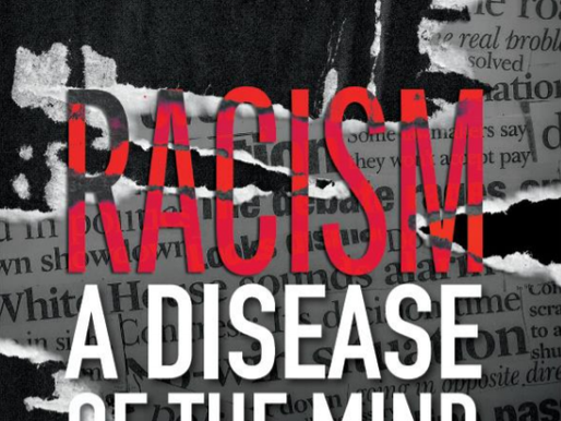 Racism: A Disease of the Mind