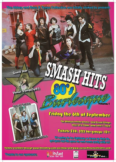 SMASH HITS 80's Burlesque Vol 1, the hair is big, the show is bigger! A decade of kitsch in two hours!