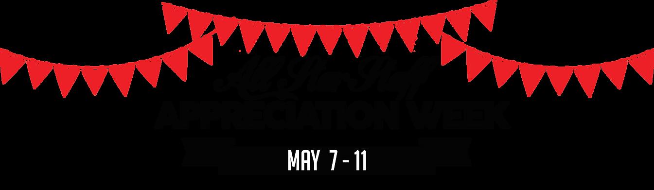 All Star Staff Apprciation Week, May 7-11