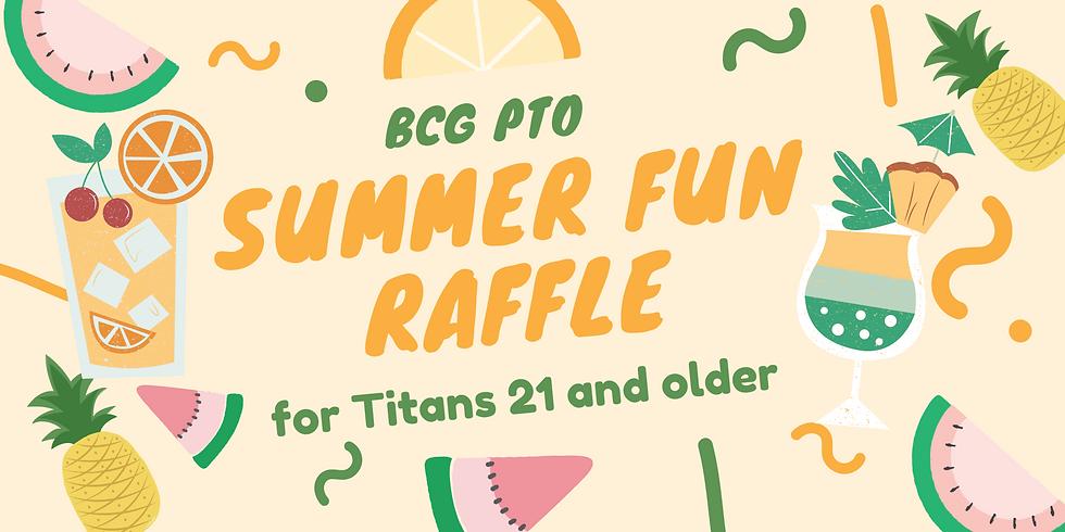 BCG PTO Summer Fun Raffle