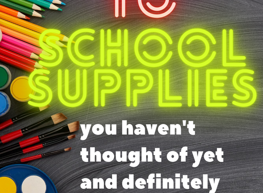 Top 10 Back To School Supplies You Haven't Thought Of Yet (Preschool - Kindergarten)