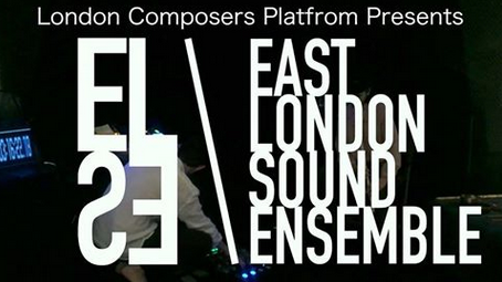 EAST LONDON SOUND ENSEMBLE - SCREENING