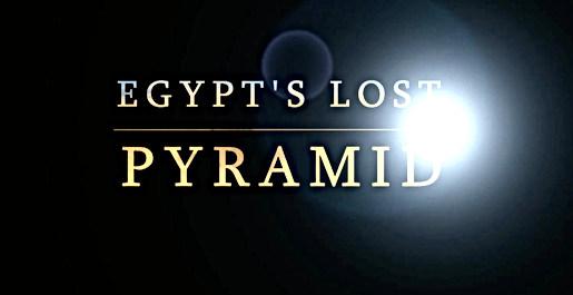 EGYPT'S LOST PYRAMID - C4/SMITHSONIAN