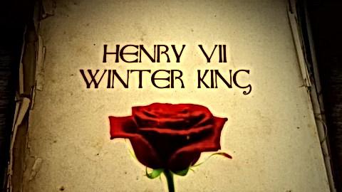 HENRY VII: WINTER KING - BBC2