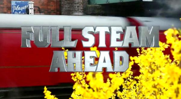 FULL STEAM AHEAD - BBC2