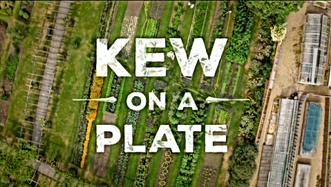 KEW ON A PLATE - BBC2