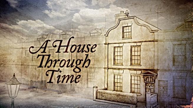 A HOUSE THROUGH TIME - BBC2
