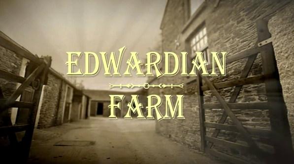 EDWARDIAN FARM - BBC2