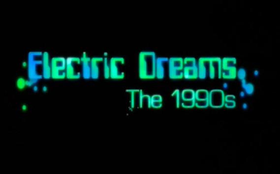 ELECTRIC DREAMS - BBC4