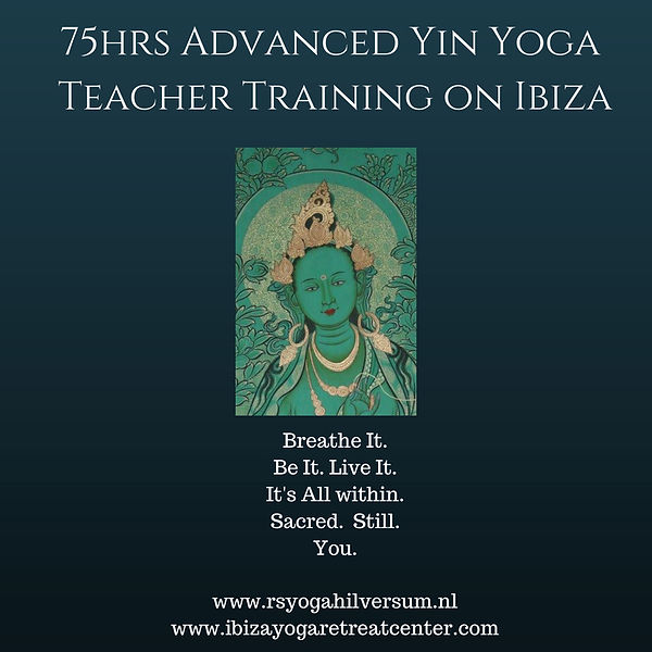 75 hrs Advanced Yin Yoga Teacher Training