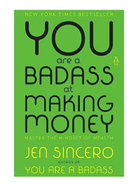 you-are-a-baddass-at-making-money.jpg