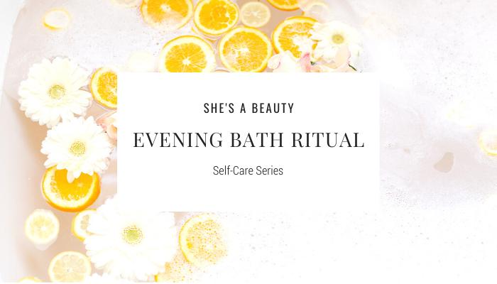 Self-Care Series: Evening Bath Ritual