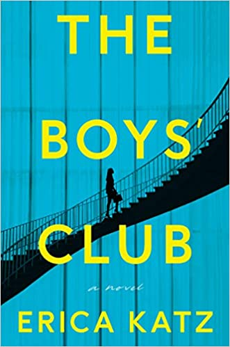 The Boys Club: A Novel