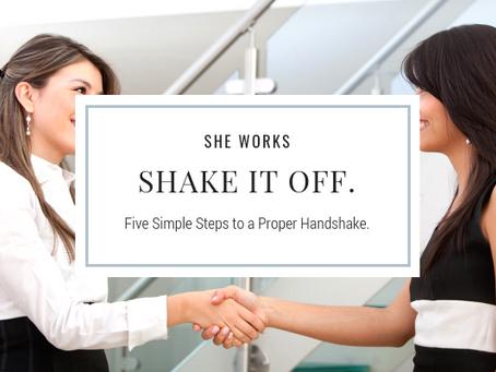 Shake it off. The art of the handshake.