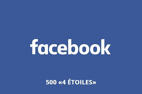 """500 """"4 étoiles"""" Facebook"""