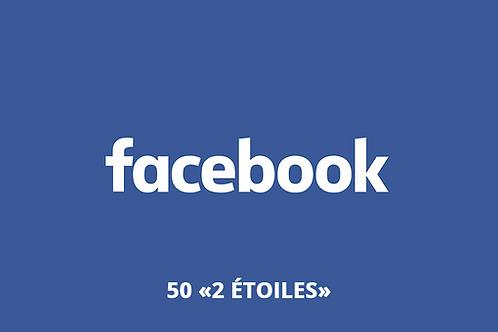"""25 """"3 étoiles"""" Facebook"""