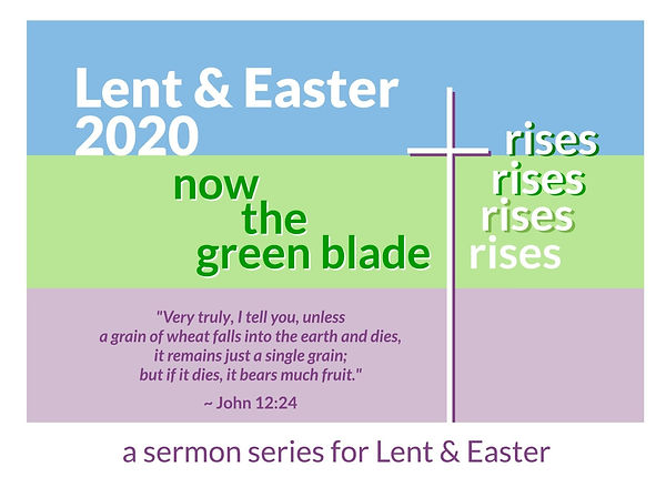 2020_Lent-Easter_Now%2520The%2520Green%2