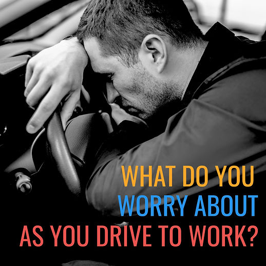 driving to work with worry.jpg