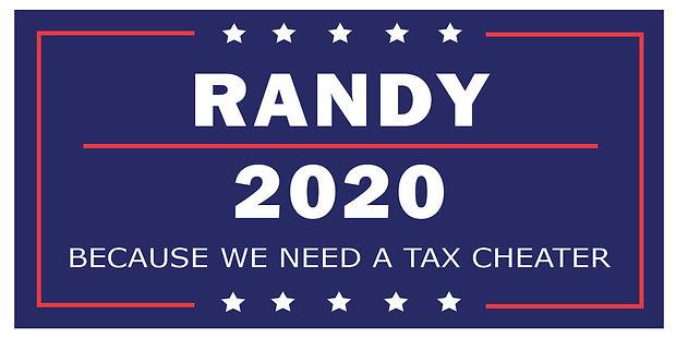 Randy Campaign Signs-Tax Cheat-05.jpg