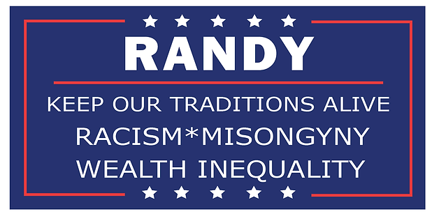 Randy Campaign Signs-Traditions-09-09-09