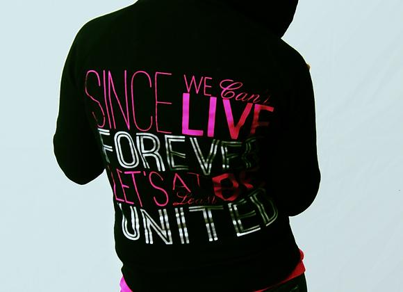 Live Forever Ladies Hoodie