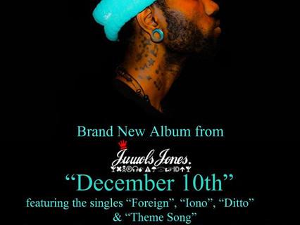 Juwols Jones: December 10th Early Listening Party