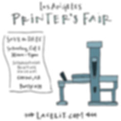 Printing press illustration by Kimberly: Los Angeles Printer's Fair, Save the Date, Saturday, Oc. 1, 10am-5pm, International Printing Museum, Carson, California, Booth #18