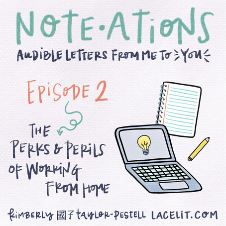 note・ations | 02 the perks & perils of working from home