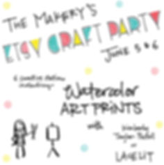 Illustration by Kimberly: The Makery's Etsy Craft Party, June 5 & 6, 6 creative stations including Watercolor Art Prints with Kimberly Taylor-Pestell of Lacelit