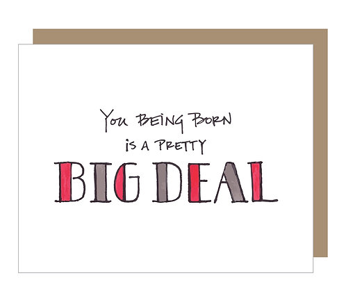 Big Deal Birthday Card (6 singles)