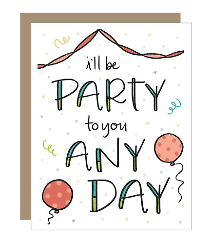 I'll Be Party to You Any Day Card (6 Singles)